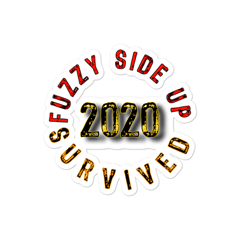 Fuzzy Side Up Survived 2020 stickers