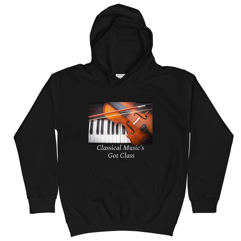 Kids Hoodie- Classical Music's Got Class!