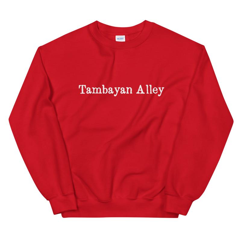 TAMBAYAN ALLEY Unisex Sweatshirt