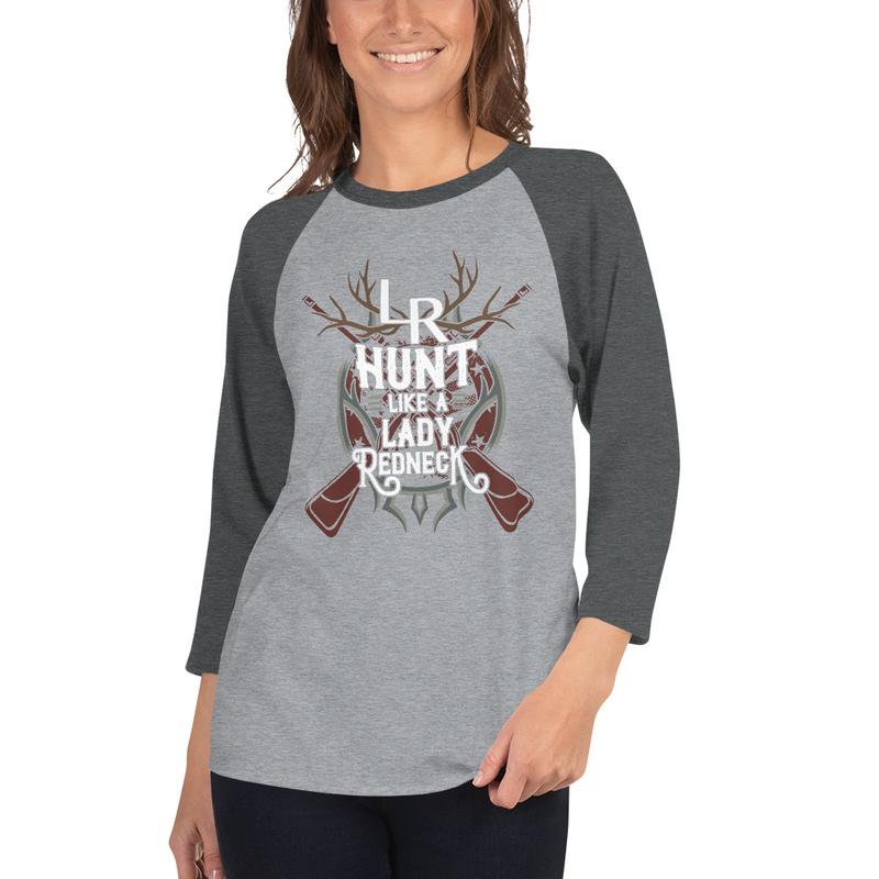 """Women's """"Hunt Like A Lady Redneck"""" T-shirt"""