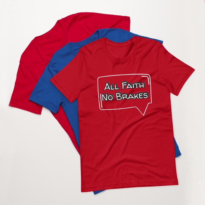 All Faith T-Shirt W Version