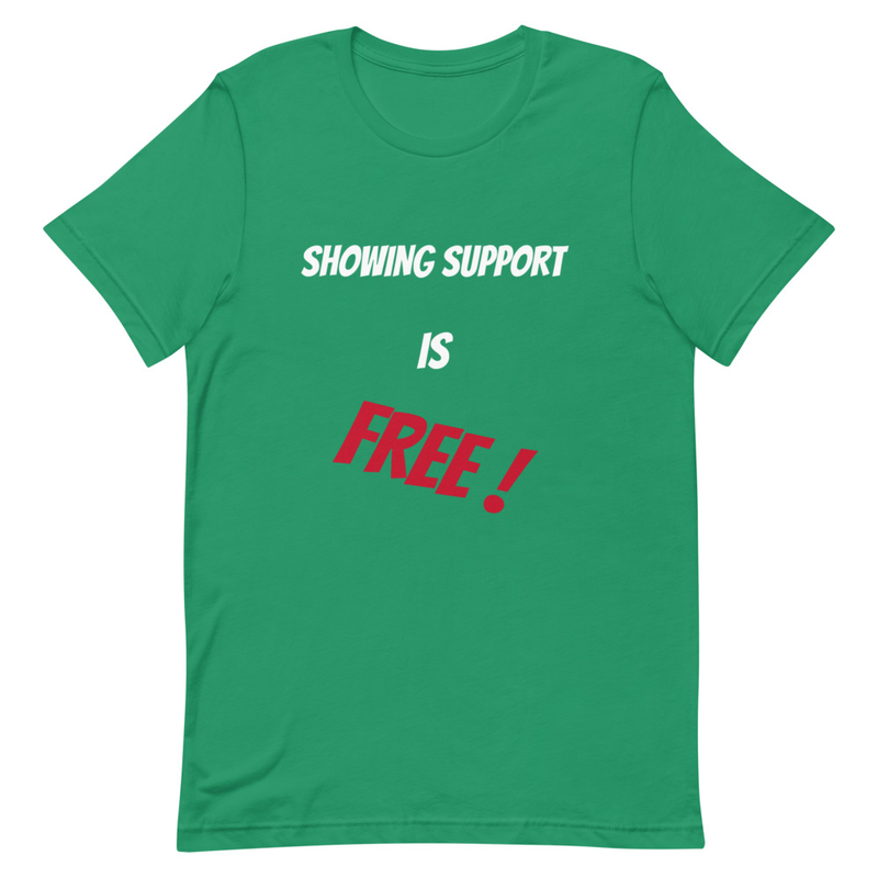 Showing Support Is Free Tee