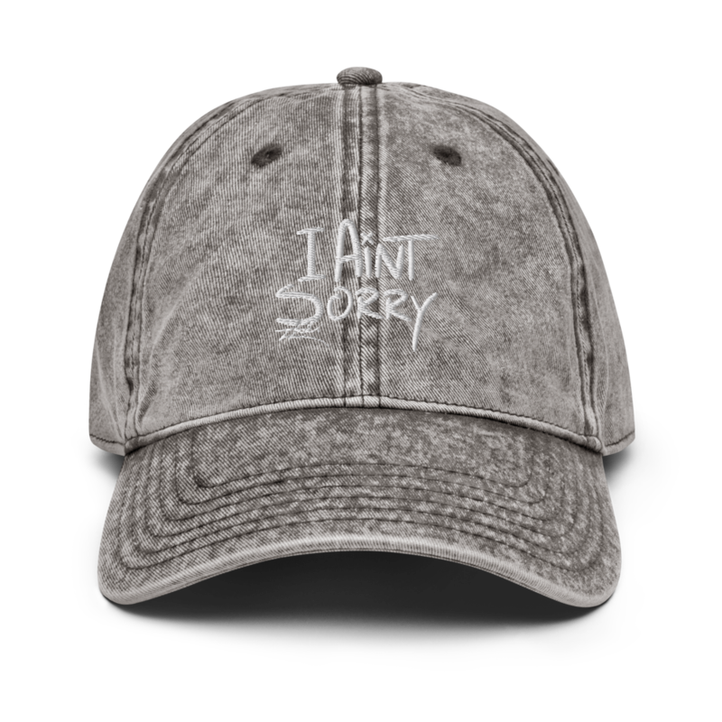"""""""I Ain't Sorry"""" Vintage Dad Hat"""