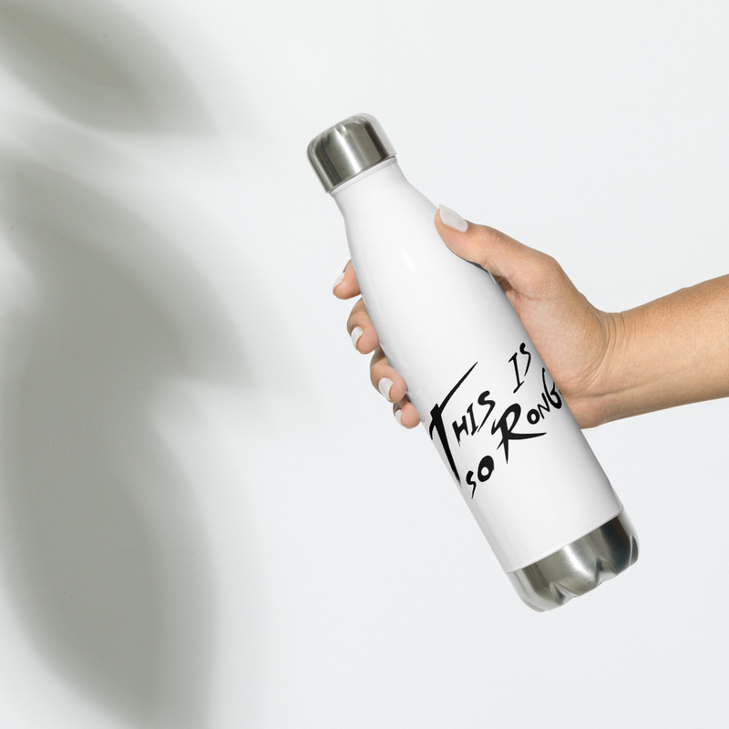 This Is So Rong Stainless Steel Water Bottle