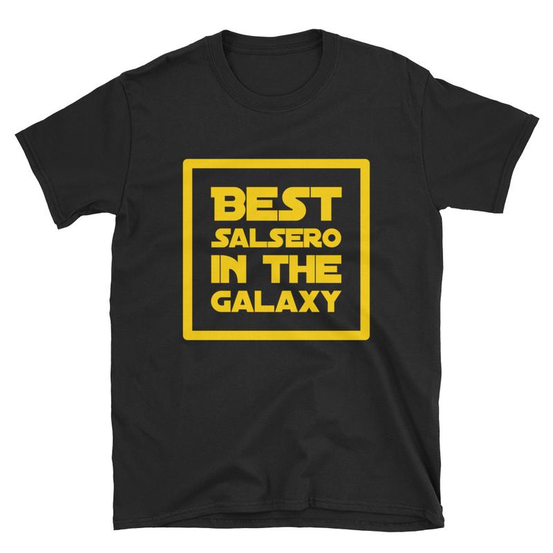 Best Salsero in the Galaxy T-Shirt for Men