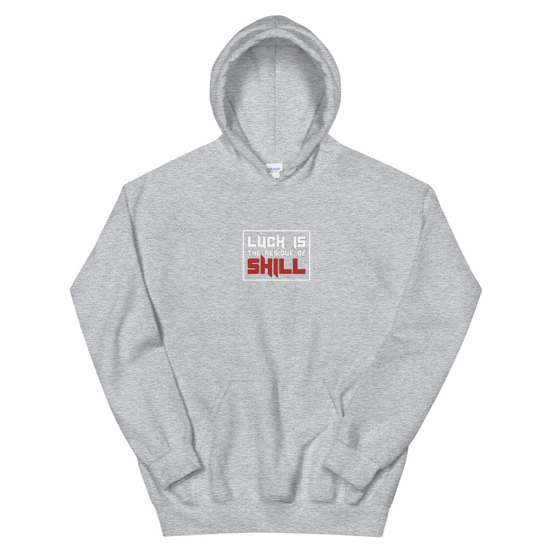 Luck is the Residue of Skill Unisex Hoodie