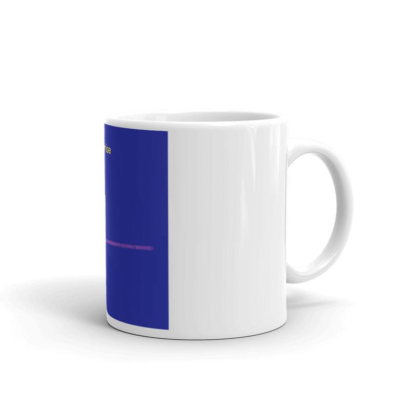White glossy mug - Sunrise to Sunrise