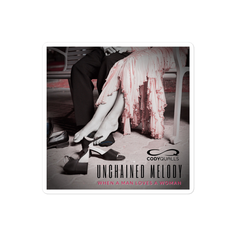 Sticker: Unchained Melody/When A Man Loves A Woman