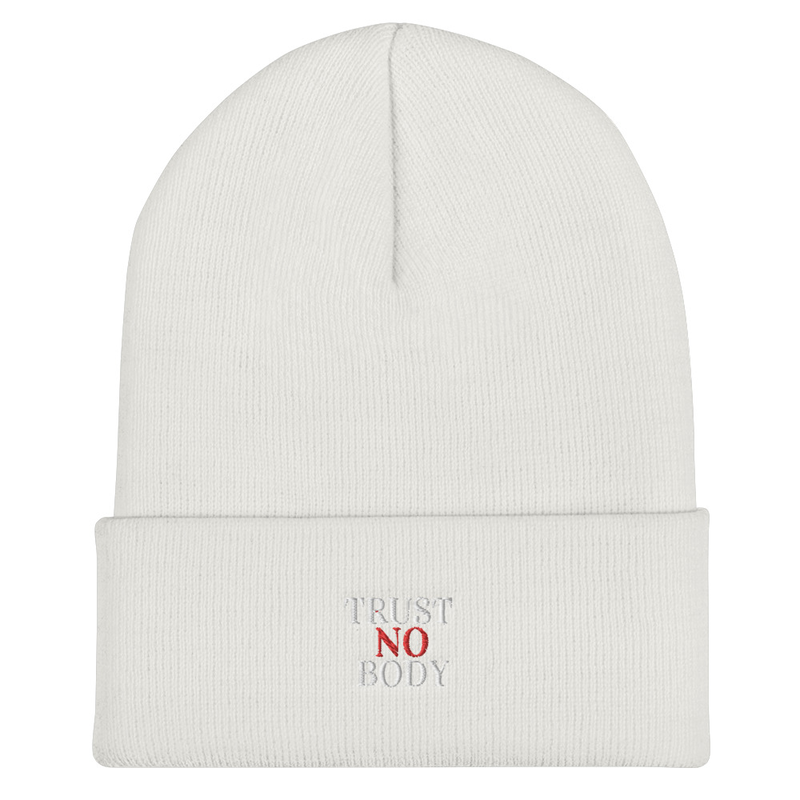 Trust No Body Cuffed Beanie
