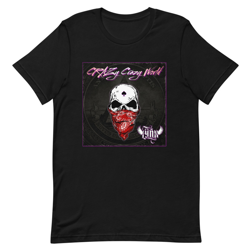 Crazy Crazy World Limited Edition Unisex T-Shirt