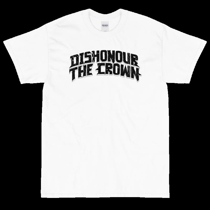 Dishonour The Crown logo T - White