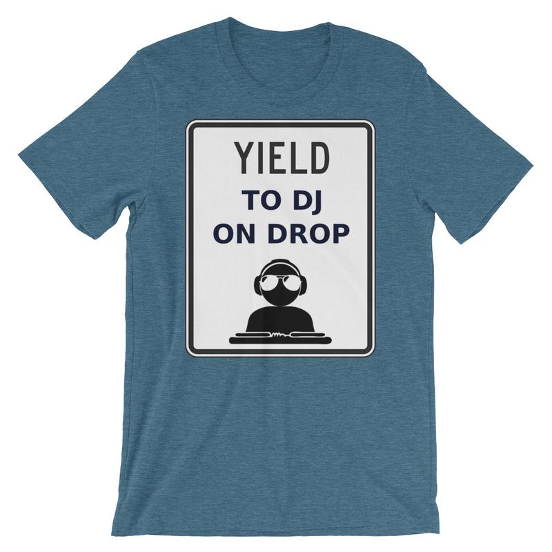 Yield to DJ On Drop Short-Sleeve Unisex T-Shirt