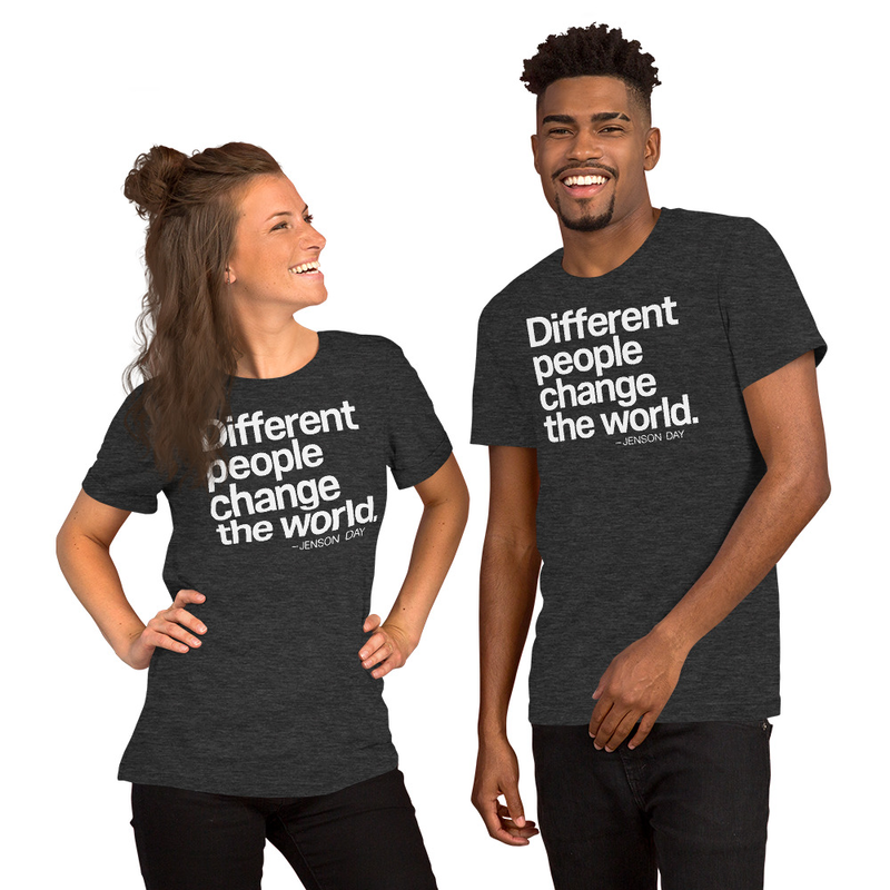 """Different People Change The World"" Short Sleeve Unisex T-Shirt"