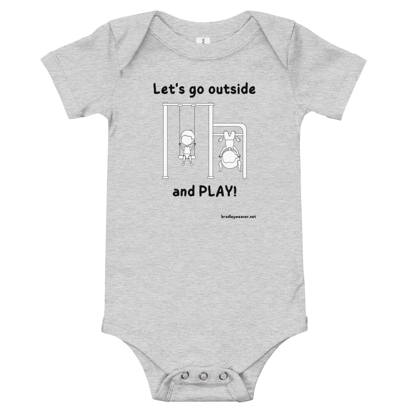 Let's Go Outside and Play: Onesie