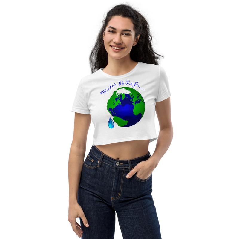 Water Is Life - Organic Crop Top