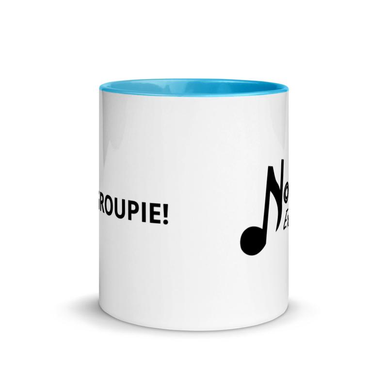 """""""I'm a Groupie!""""  Mug with Color Inside"""