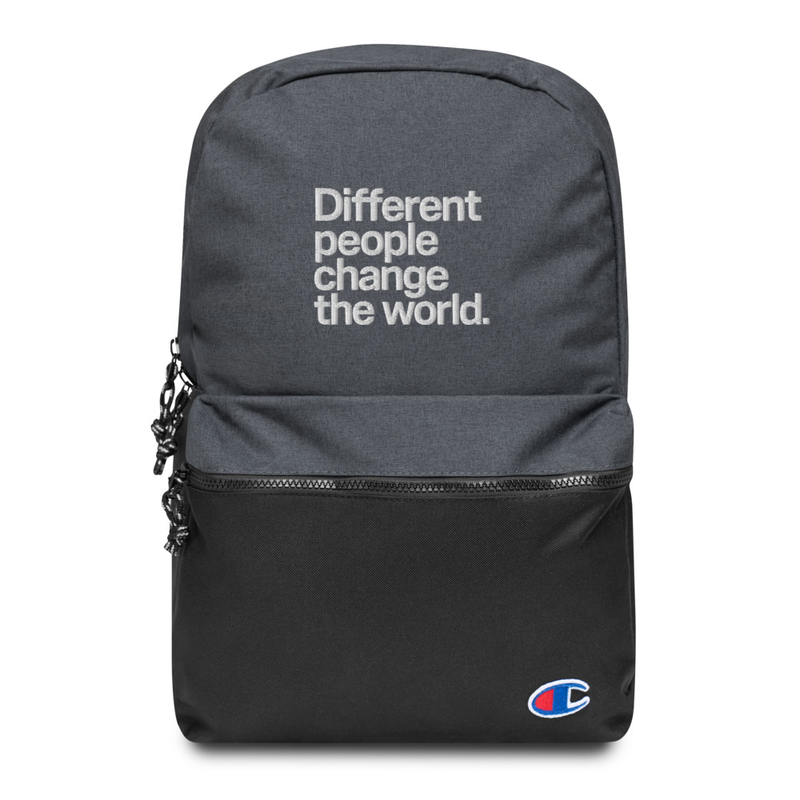 """Different People Change The World"" Embroidered Champion Backpack"