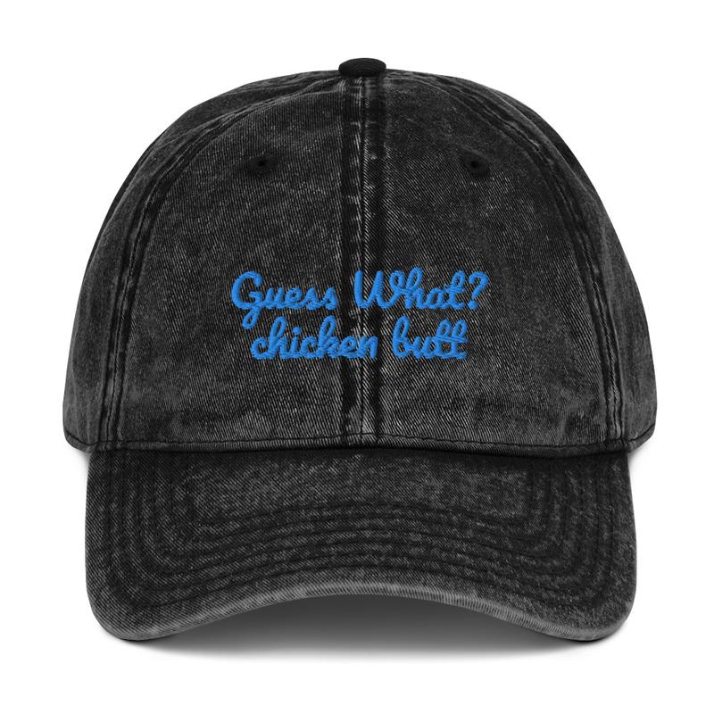 Guess What? chicken butt (aqua) - Vintage Cotton Twill Cap