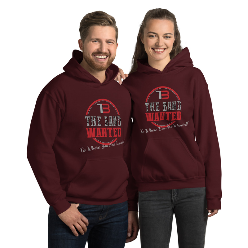 """Unisex """"Go Where You Are Wanted!"""" Hoodie"""