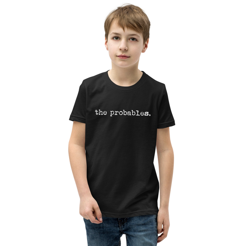 the probables. Kid's T-Shirt