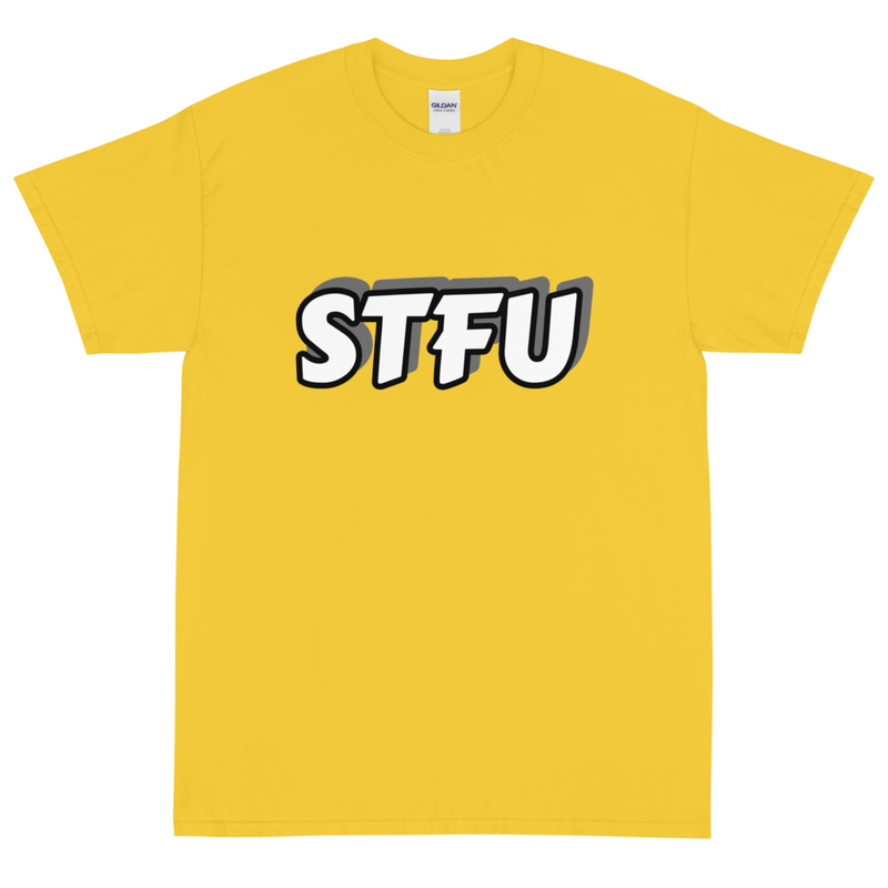 STFU T Shirt