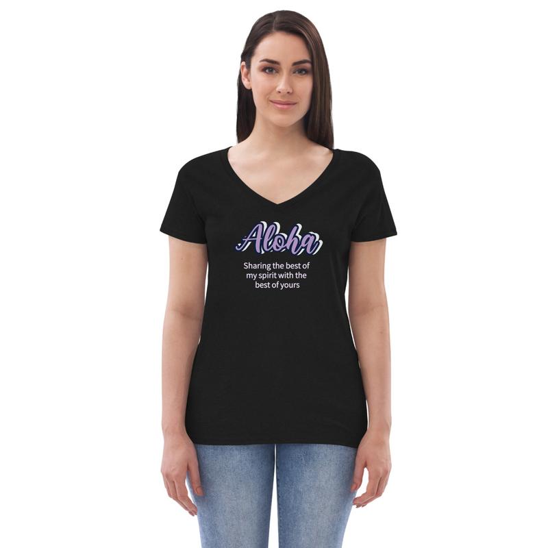 Women T: V-neck-Aloha Sharing the best of my Spirit