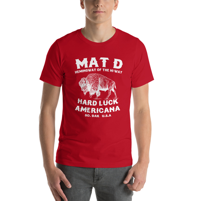 Mat D Hard Luck Americana T Shirt White Print