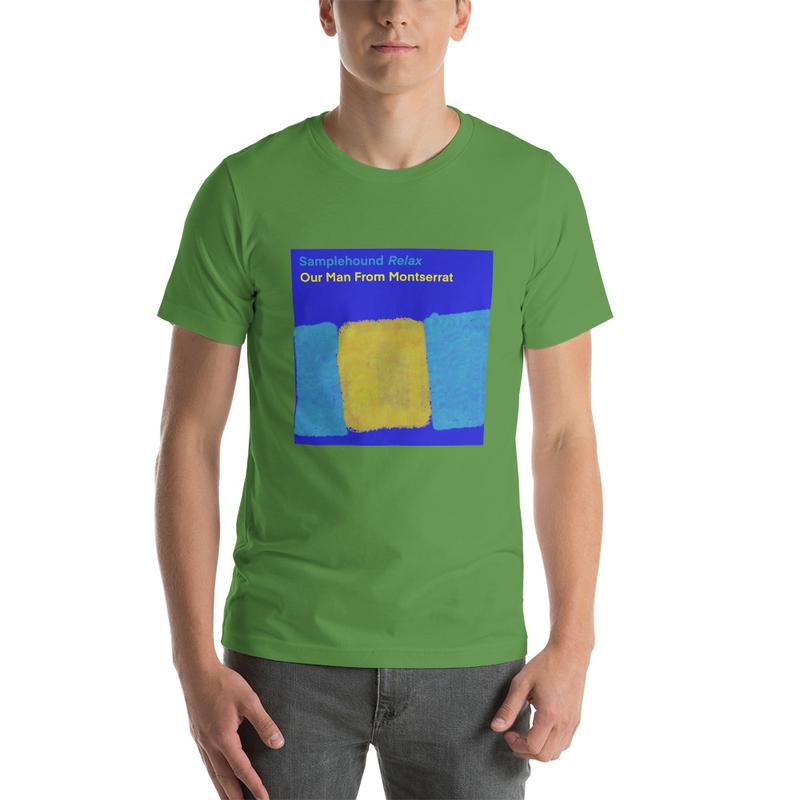 Unisex T-Shirt - Our Man From Montserrat