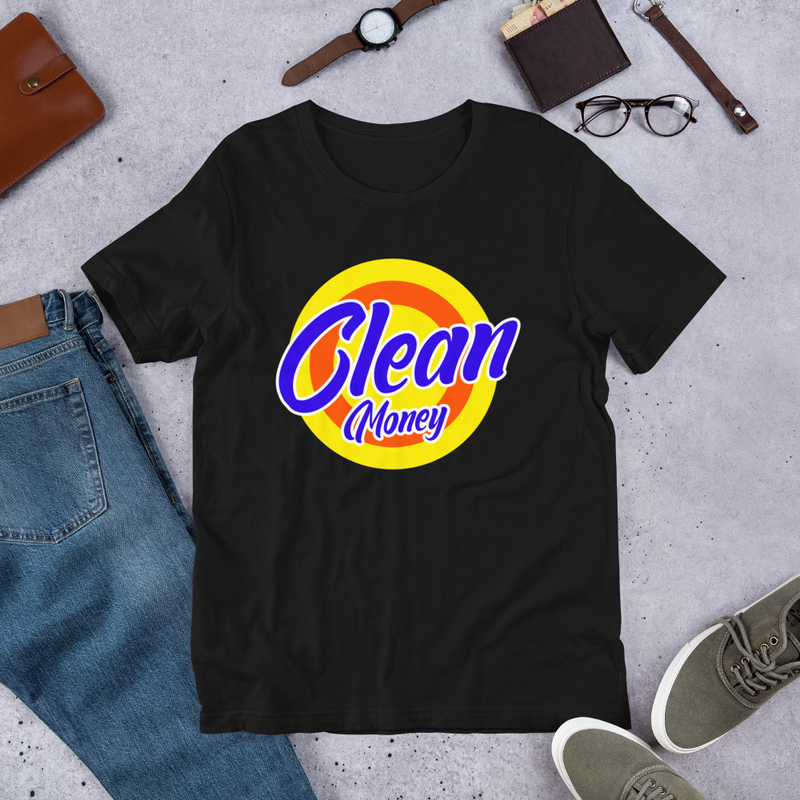 Clean Money T Shirt