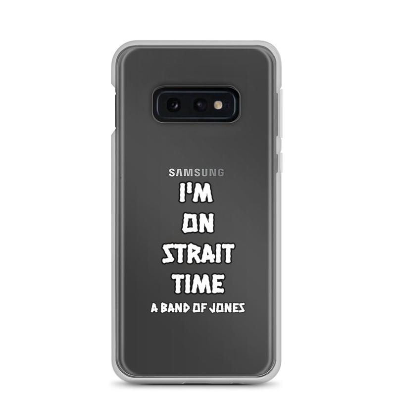 """Strait Time"" case for Samsung phones"