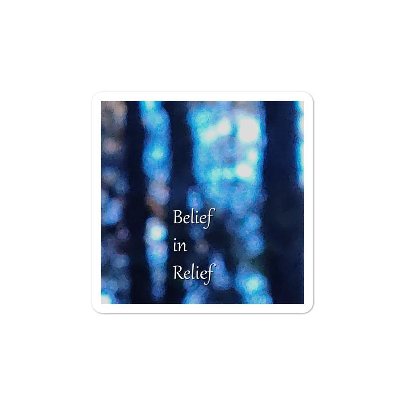 Belief in Relief sticker