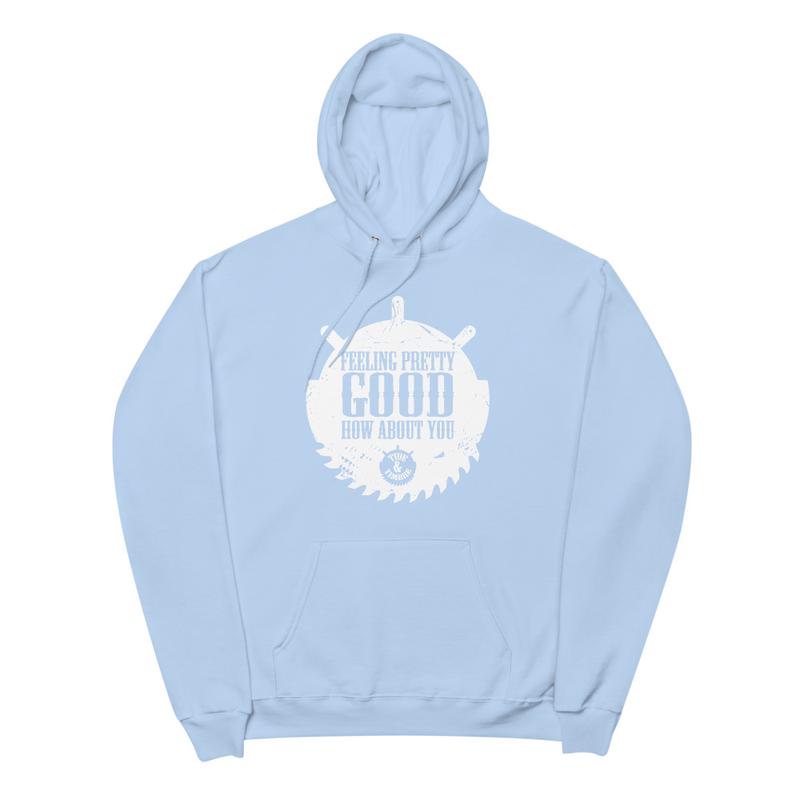 Feelin' Pretty Good Unisex fleece hoodie