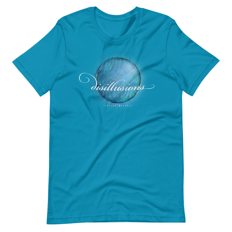 Disillusions Teal T-Shirt