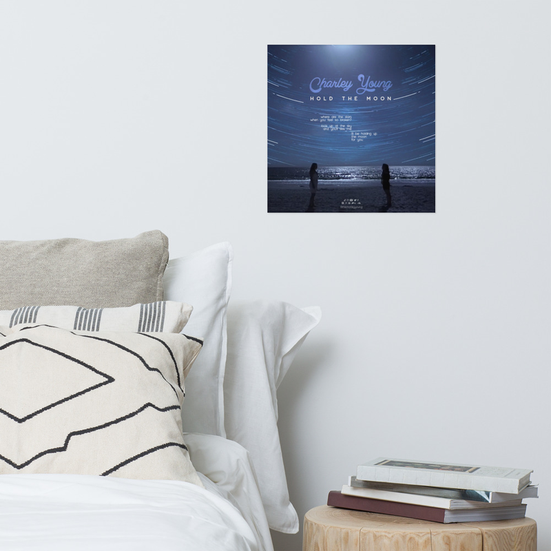 Hold the Moon Lyric Poster