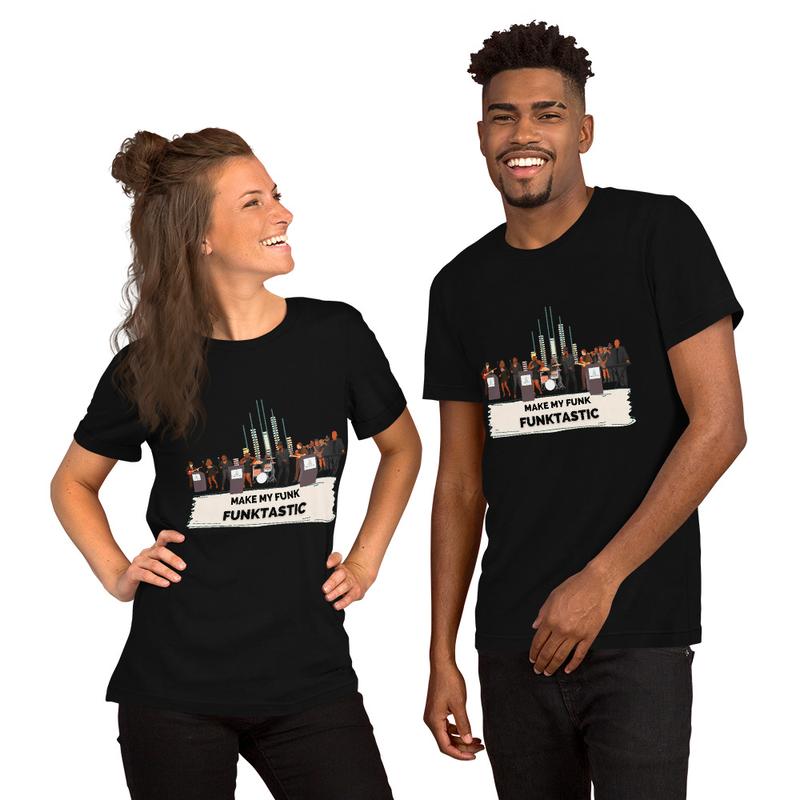 Short-Sleeve Unisex T-Shirt - MAKE MY FUNK FUNKTASTIC