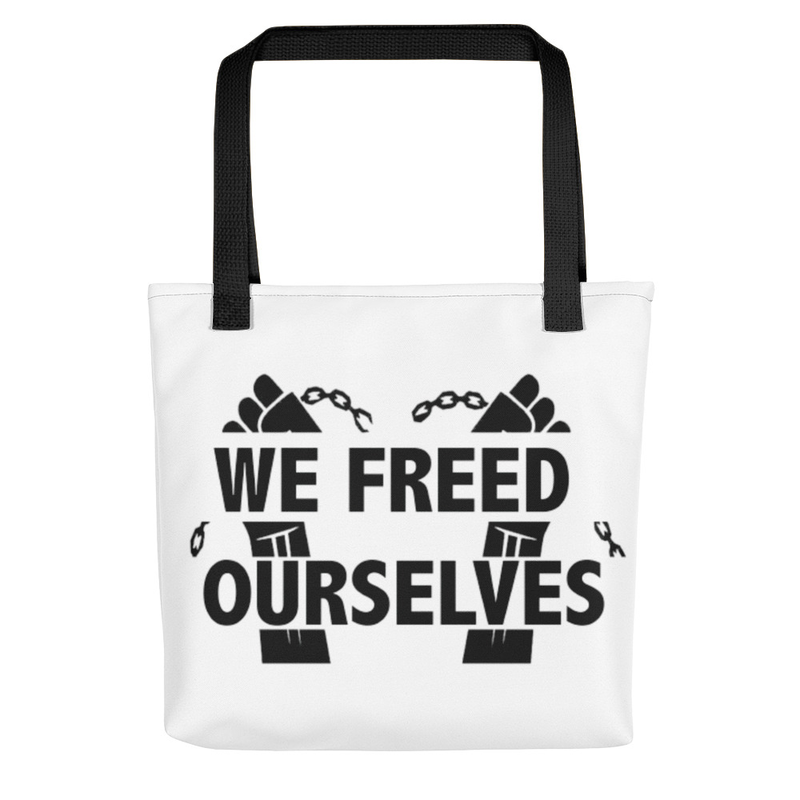 We Freed Ourselves Tote bag