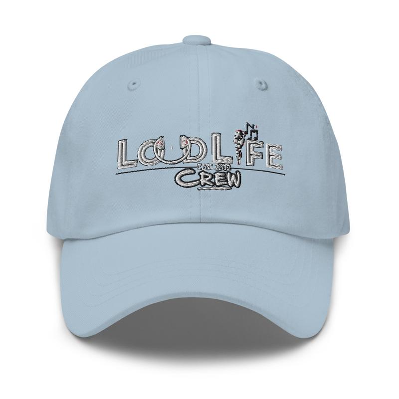 LoUd Life Crew Dad hat