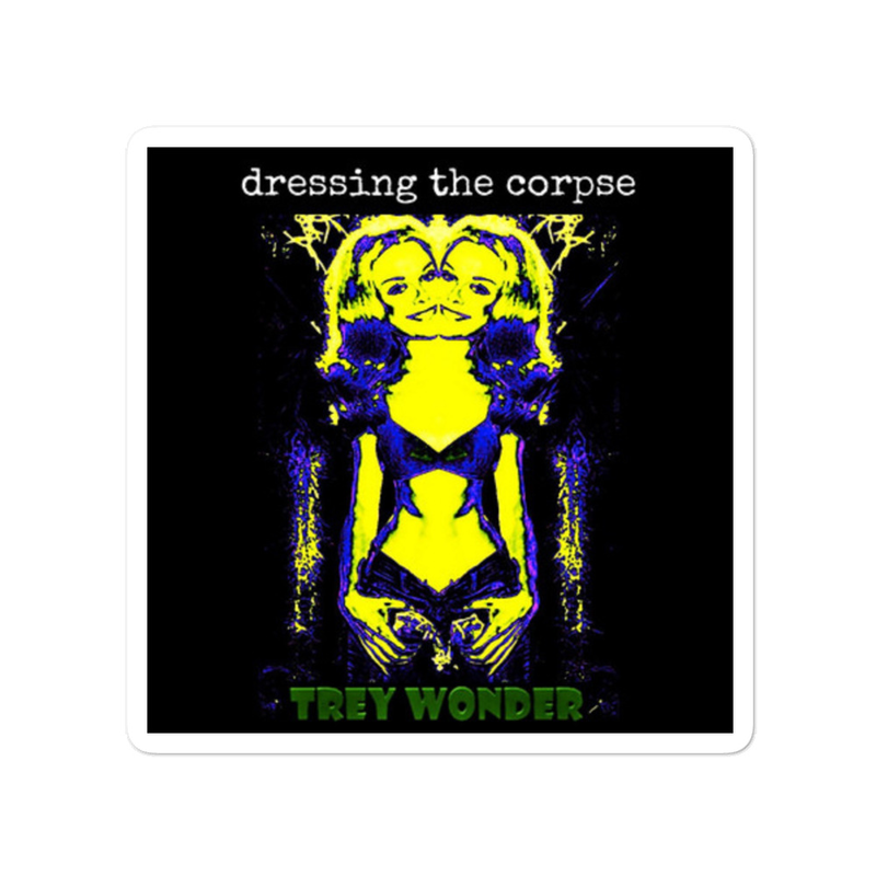 Trey Wonder - dressing the corpse