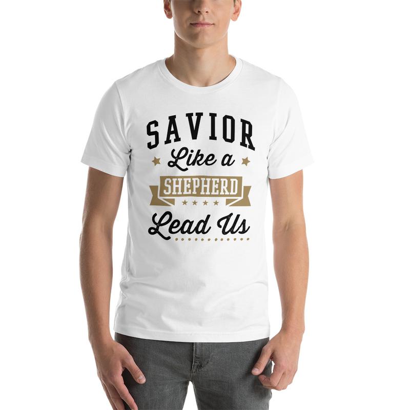 Savior Like a Shepherd Lead Us Short-Sleeve Unisex T-Shirt