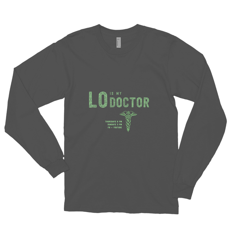 Lo Is My Doctor American Apparel Longsleeve Shirt