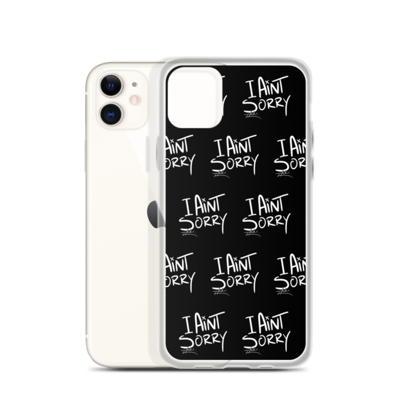 """""""I Ain't Sorry"""" iPhone Case"""