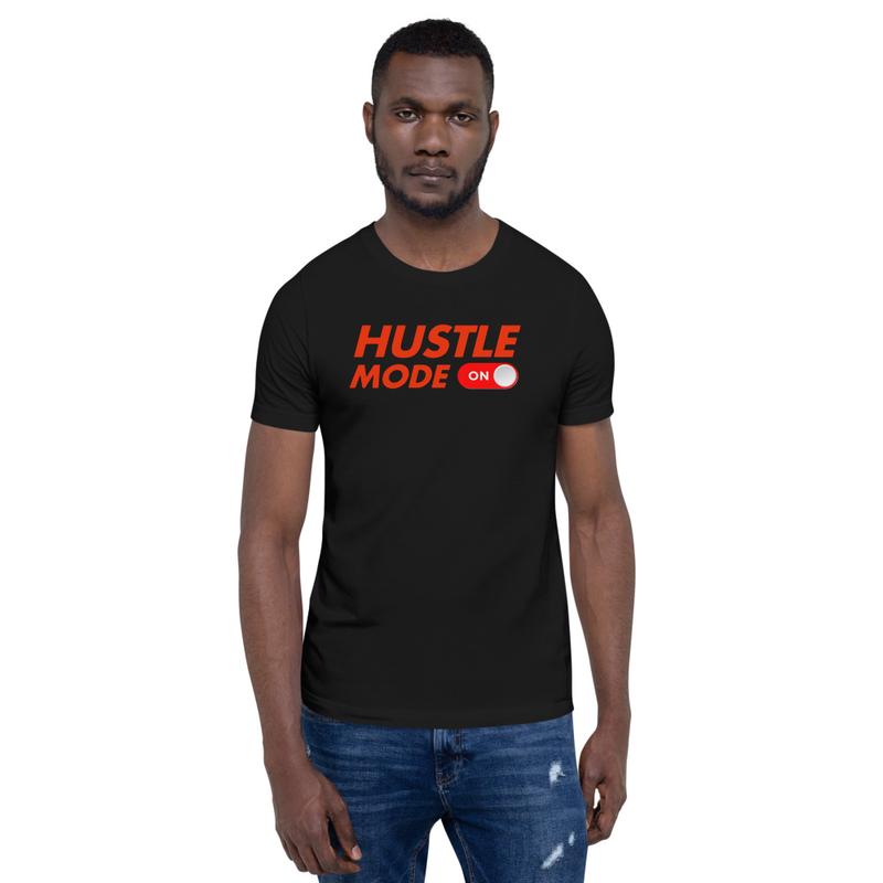 Hustle Mode T-Shirt