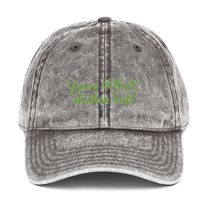 Guess What? chicken butt (kiwi) - Vintage Cotton Twill Cap