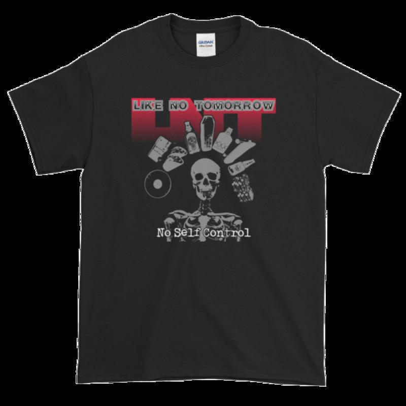 No Self Control T-Shirt