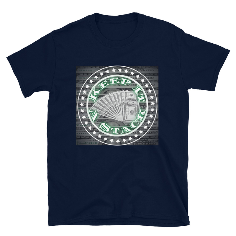 Keep It A Stack (Unisex T-Shirt)