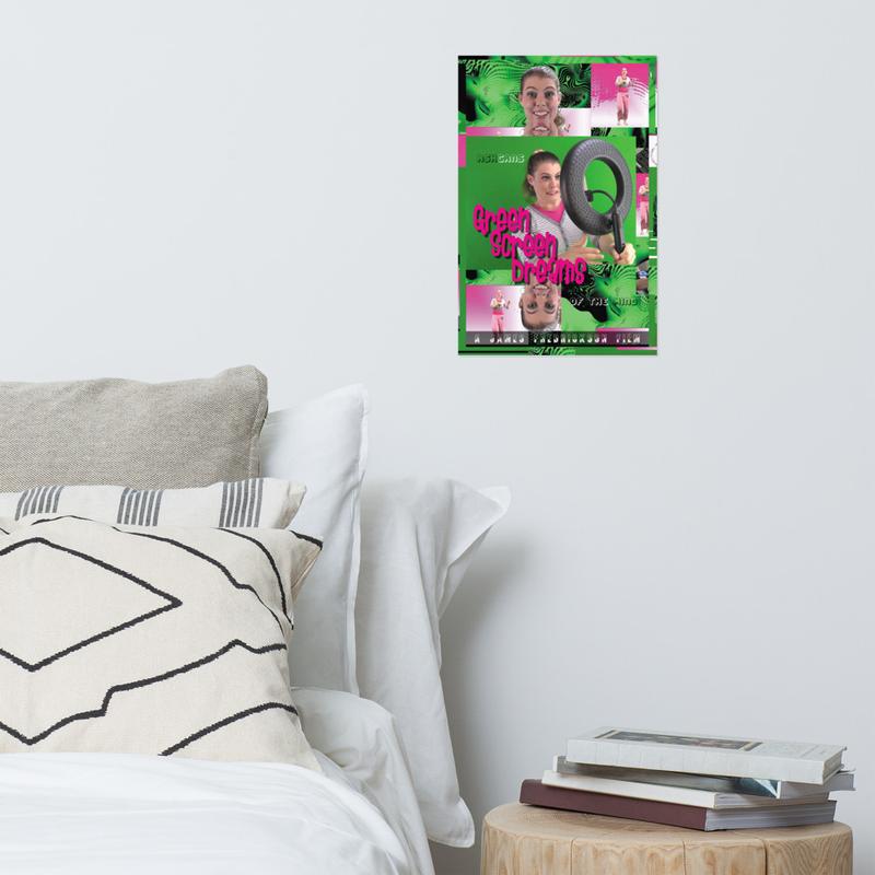 Green Screen Dreams poster 12 in. x 18 in.