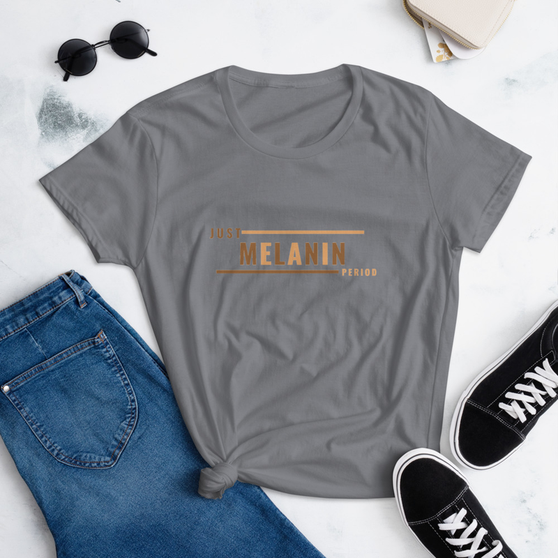 Just Melanin PERIOD Women's short sleeve t-shirt