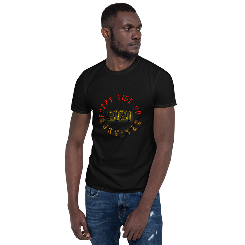 Fuzzy Side Up Survived 2020 Short-Sleeve Unisex T-Shirt