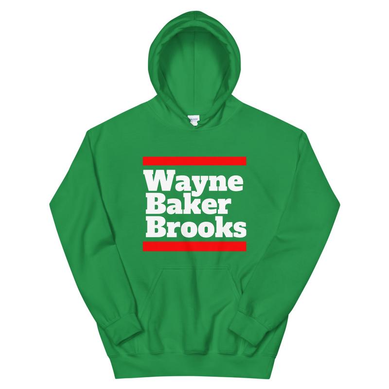 Wayne Baker Brooks Unisex Hoodie