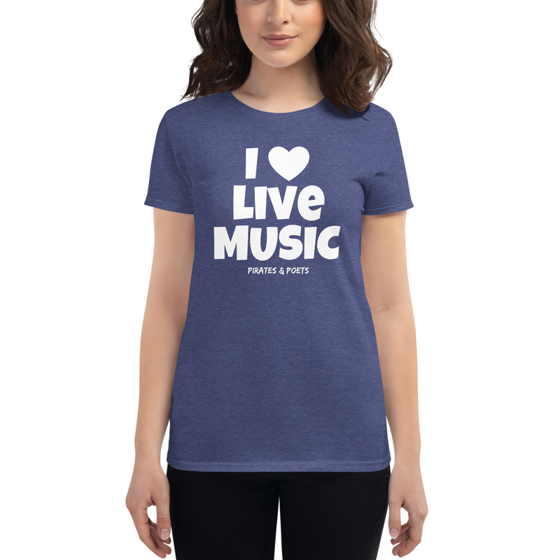 I Love Live Music Women's T-Shirt